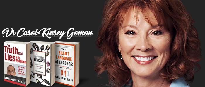 leadership body language with Carol Kinsey Goman
