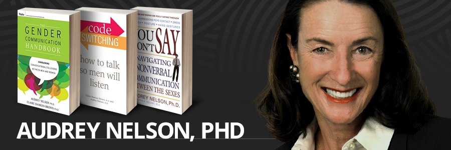 Women's Leadership Expert and Author Audrey Nelson PhD.